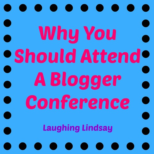 Why You Should Attend a Blogger Conference