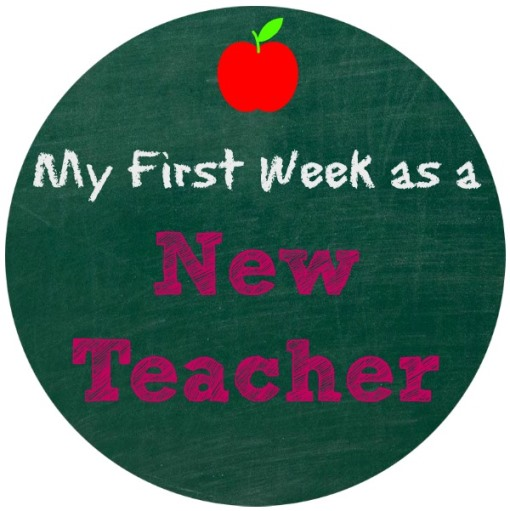 first week as a new teacher