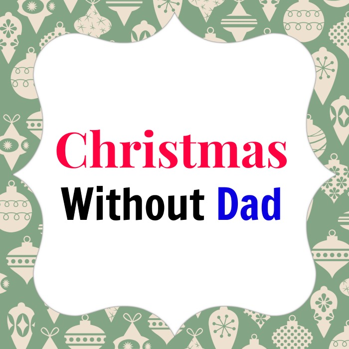 christmas without daddy