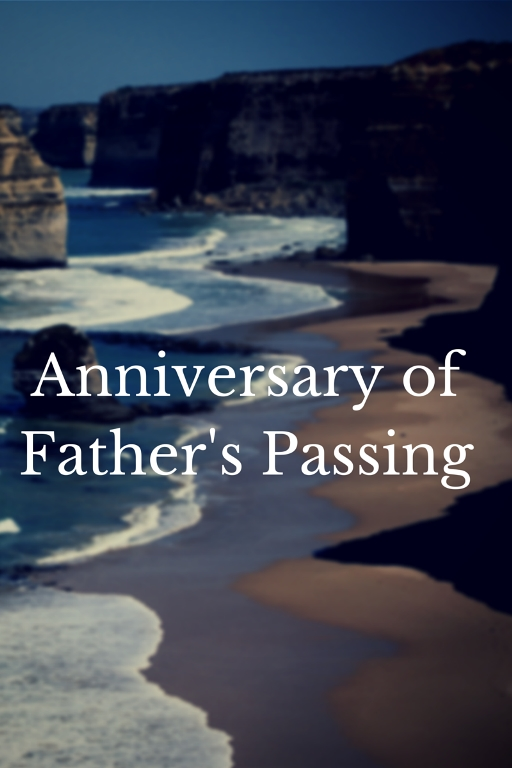 Anniversary of Father's Passing: 2 Years Later