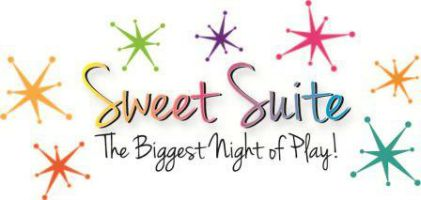 Sweet Suite: The Biggest Night of Play!