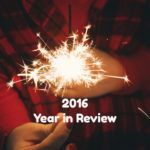 2016 Year in Review: There Were Lots of Ups and Downs